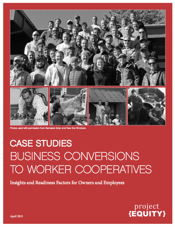 Case Studies Business Conversions to Worker Cooperatives Cover